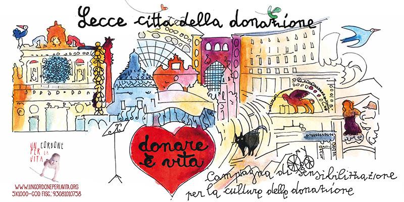 Donare è vita campagna di sensibilizzazione per Lecce città della ...